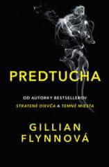 Gillian Flynnová: Predtucha