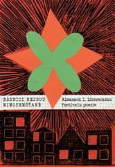 autorů kolektiv: Básníci nejsou mimozemšťané - Almanach 1. libereckého festivalu poezie