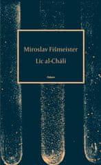 Fišmeister Miroslav: Líc al-Chálí