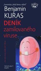 Kuras Benjamin: Deník zamilovaného viruse