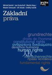 Bartoň Michal, Kratochvíl Jan, Kopa Mart: Základní práva