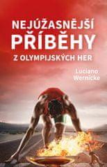 Wernicke Luciano: Nejúžasnější příběhy z olympijských her