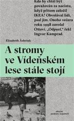 Asbrink Elisabeth: A stromy ve Vídeňském lese stále stojí
