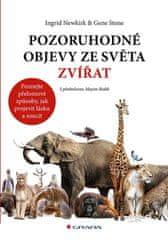Newkirk Ingrid, Stone Gene: Pozoruhodné objevy ze světa zvířat