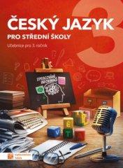 Český jazyk 3 - učebnice pro SŠ