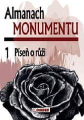 kolektiv autorů: Almanach Monumentu 1 - Píseň o růži