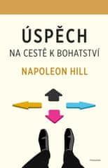 Hill Napoleon: Úspěch – na cestě k bohatství