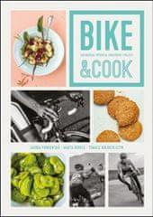 Bike & Cook - Kulinářská příručka pro správné cyklisty