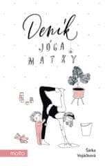 Vojáčková (Konečná) Šárka: Deník jóga matky