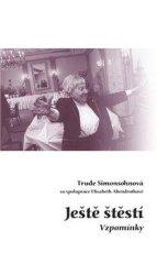 Abendrothová Elisabeth, Simonsohnová Tru: Ještě štěstí - Vzpomínky