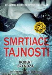 Robert Bryndza: Smrtiace tajnosti