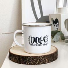 Domovi Bílý smaltovaný plecháček s nápisem Dogs Because People Suck 360ml