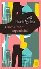 Agualusa José Eduardo: Obecná teorie zapomínání